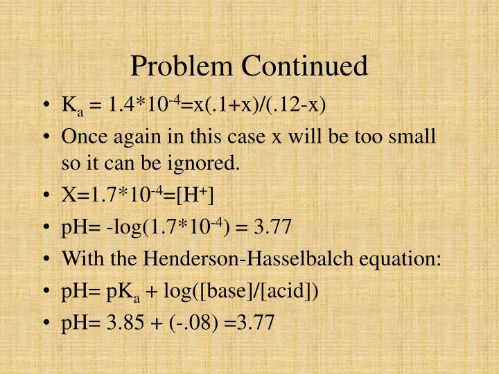 Problem Continued