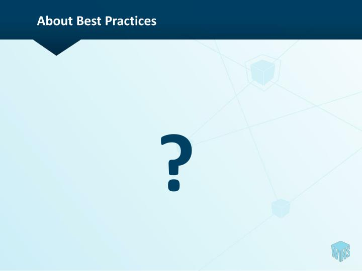 About Best Practices