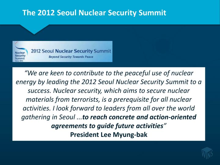 The 2012 Seoul Nuclear Security Summit