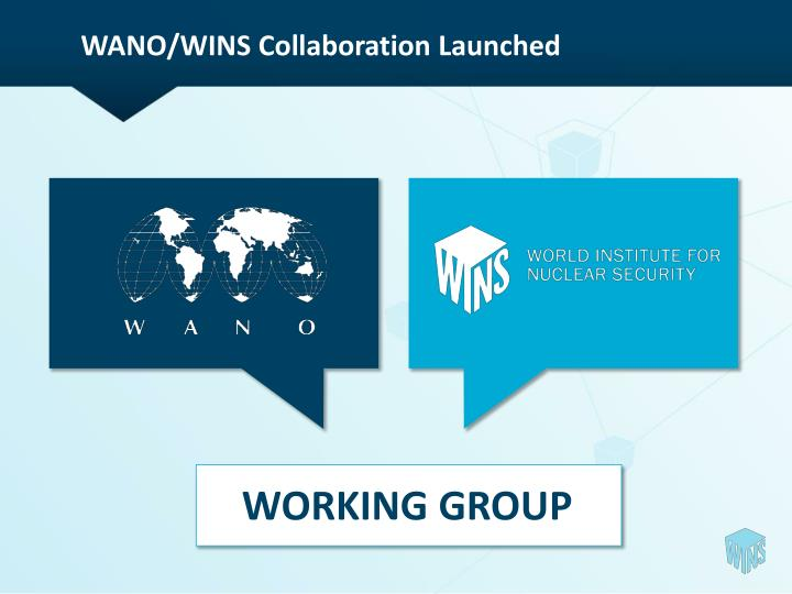 WANO/WINS Collaboration Launched