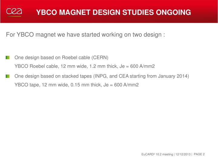 Ybco magnet design studies ongoing
