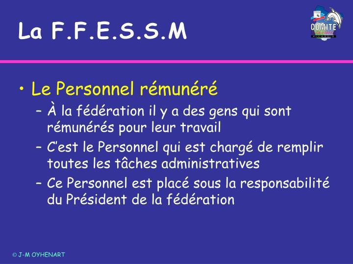 La F.F.E.S.S.M