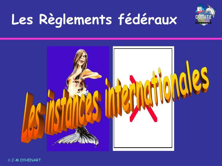 Les Règlements fédéraux
