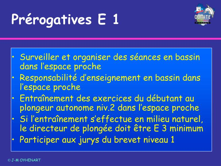 Prérogatives E 1
