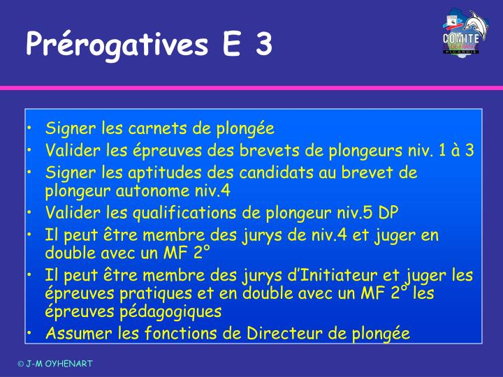 Prérogatives E 3