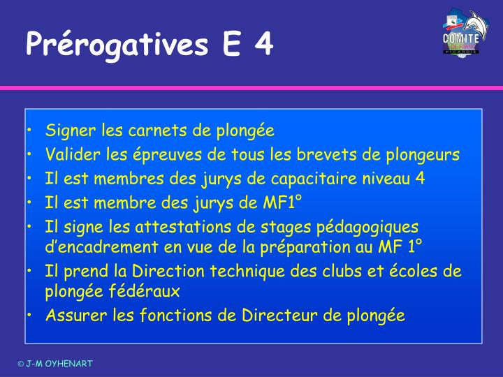 Prérogatives E 4