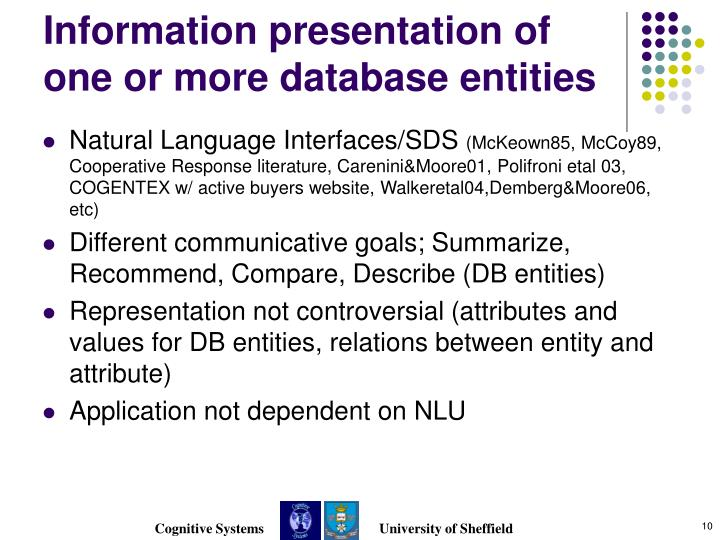 Information presentation of one or more database entities