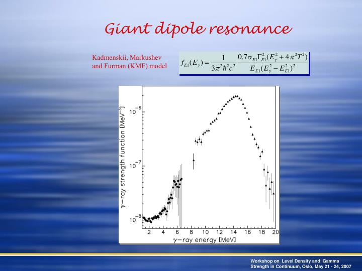 Giant dipole resonance
