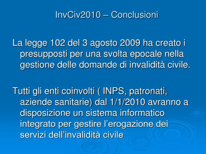 InvCiv2010 – Conclusioni