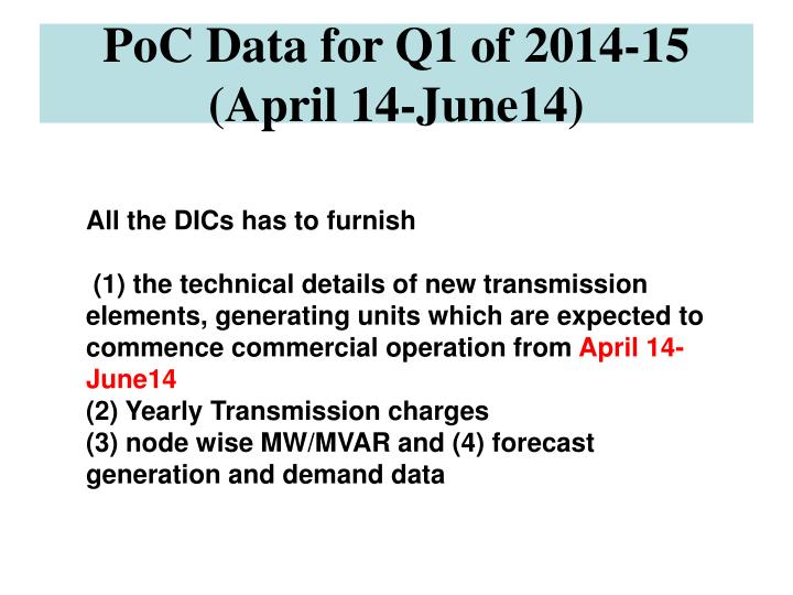 PoC Data for Q1 of 2014-15 (April 14-June14)