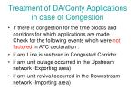 treatment of da conty applications in case of congestion