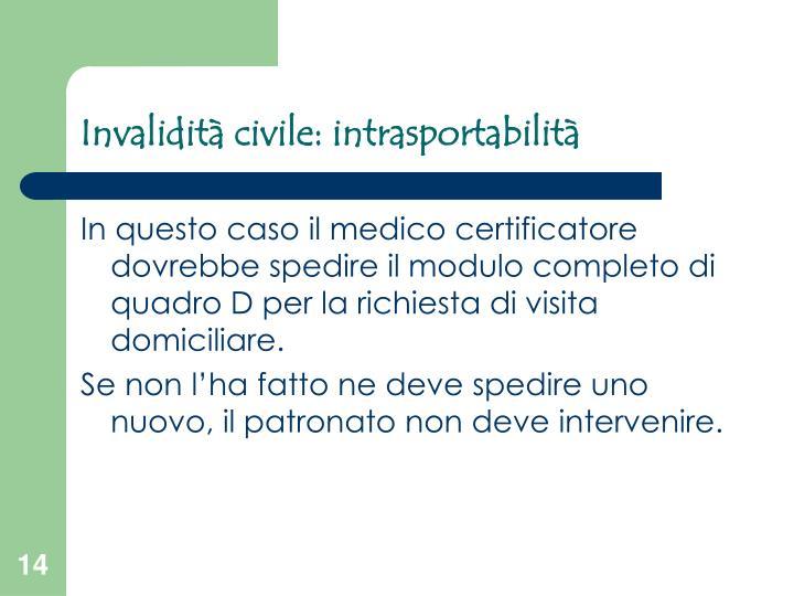 Invalidità civile: intrasportabilità