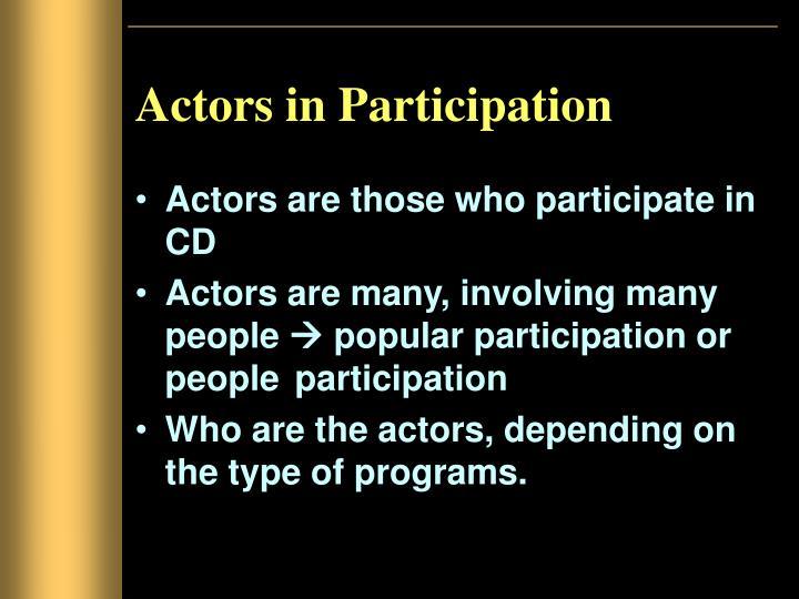 Actors in Participation