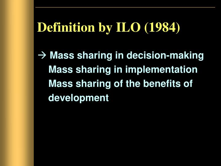 Definition by ILO (1984)
