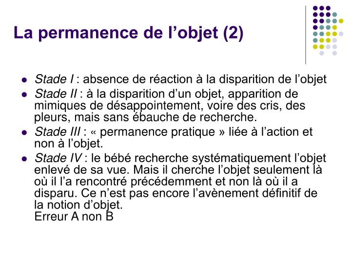 La permanence de l'objet (2)
