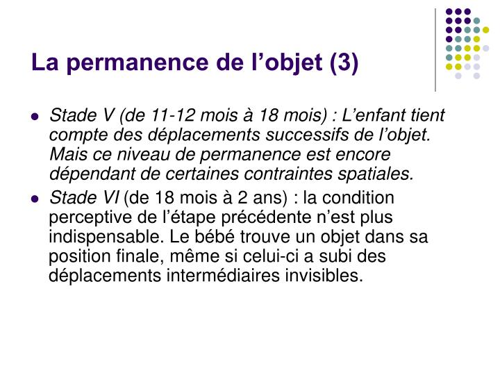 La permanence de l'objet (3)