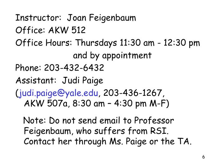 Instructor:  Joan Feigenbaum