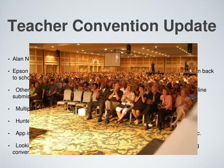 Teacher Convention Update