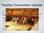 teacher convention update