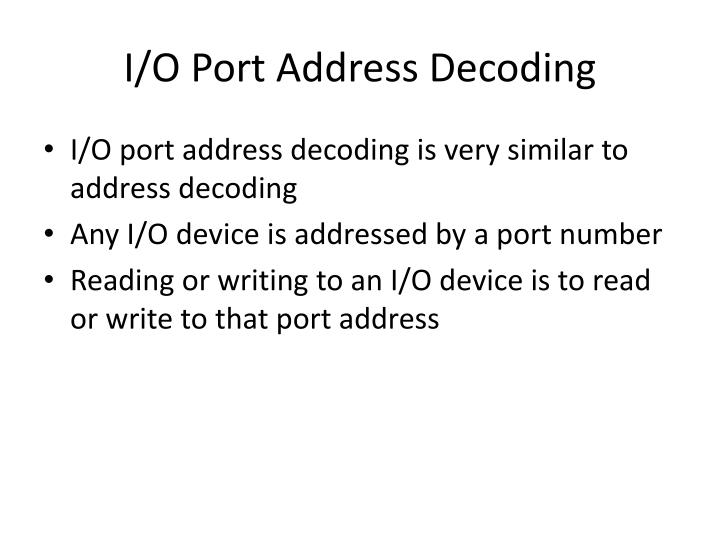 I/O Port Address Decoding
