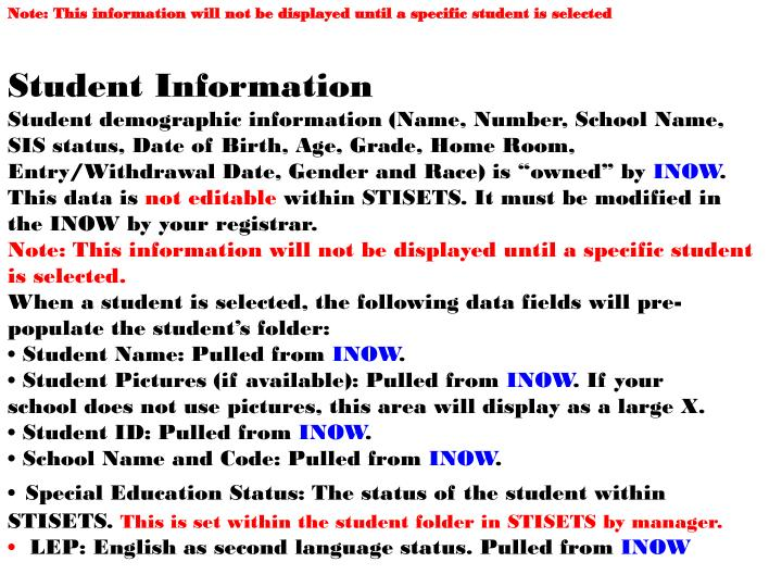 Note: This information will not be displayed until a specific student is selected
