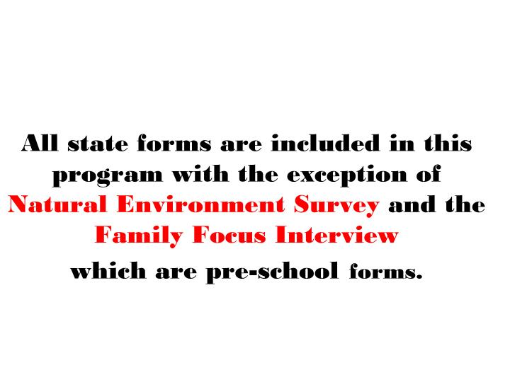 All state forms are included in this program with the exception of