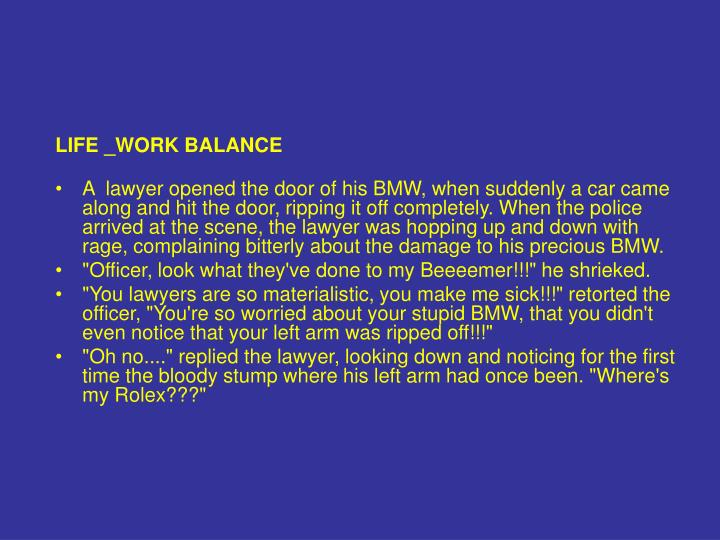 LIFE _WORK BALANCE