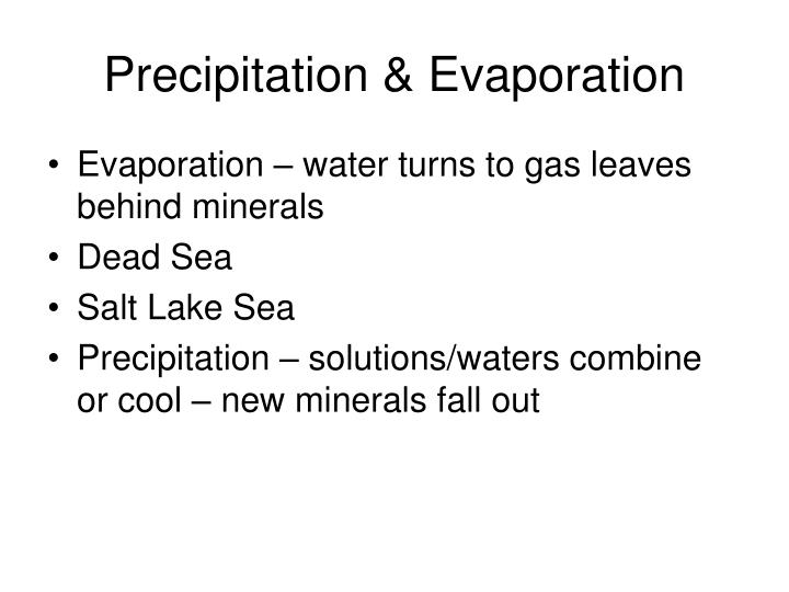 Precipitation & Evaporation