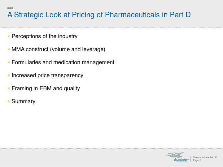 A Strategic Look at Pricing of Pharmaceuticals in Part D
