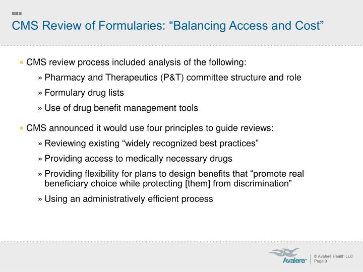 "CMS Review of Formularies: ""Balancing Access and Cost"""