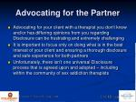 advocating for the partner