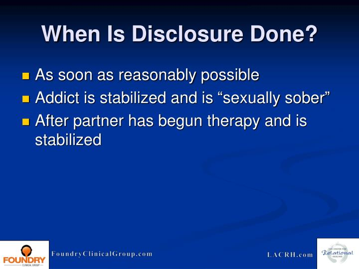 When Is Disclosure Done?