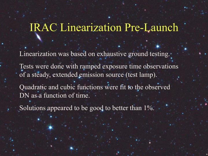 IRAC Linearization Pre-Launch