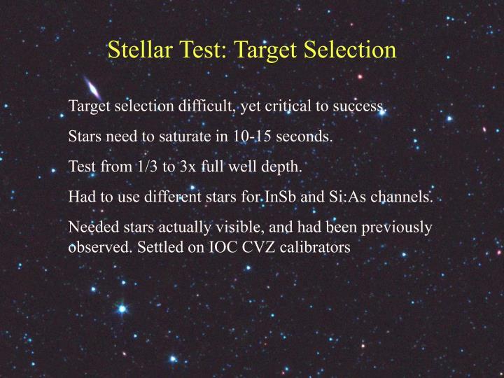 Stellar Test: Target Selection