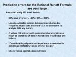 prediction errors for the rational runoff formula are very large