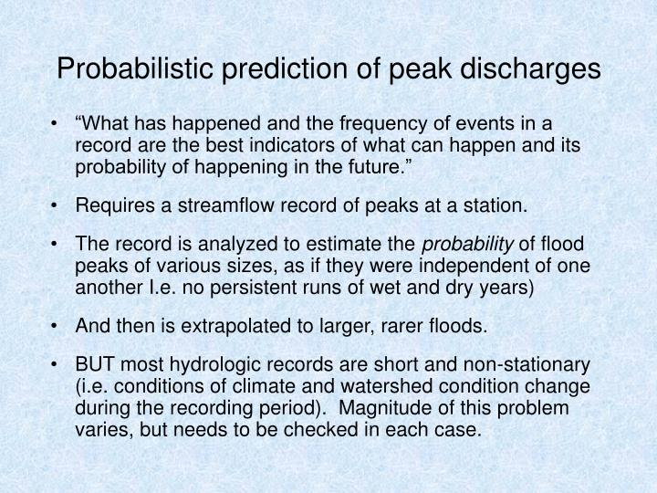 Probabilistic prediction of peak discharges