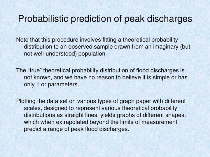 Probabilistic prediction of peak discharges