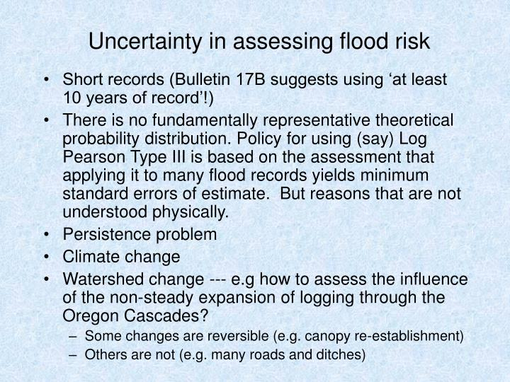 Uncertainty in assessing flood risk