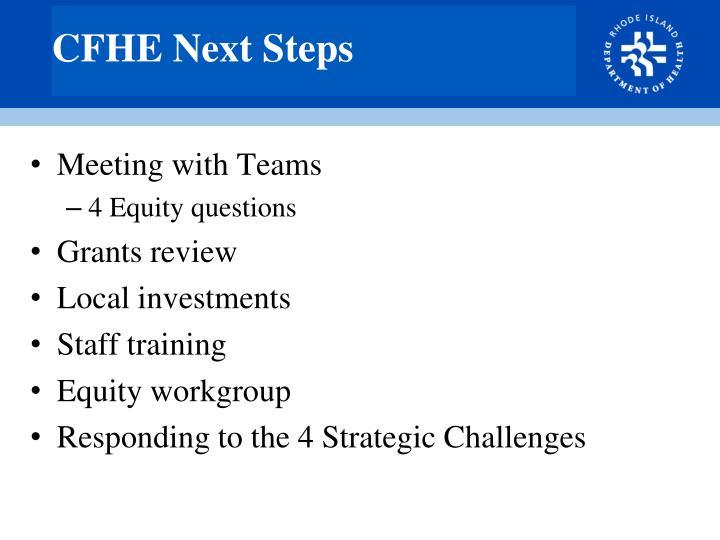 CFHE Next Steps