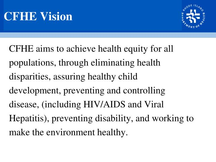 CFHE Vision
