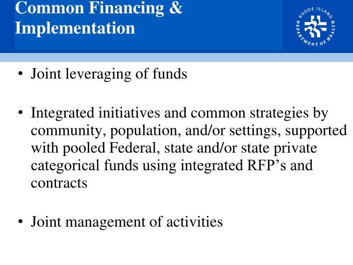 Common Financing & Implementation