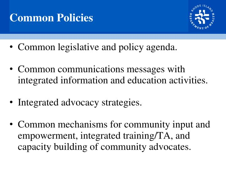 Common Policies