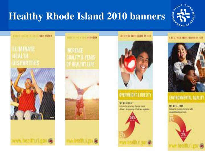 Healthy Rhode Island 2010 banners