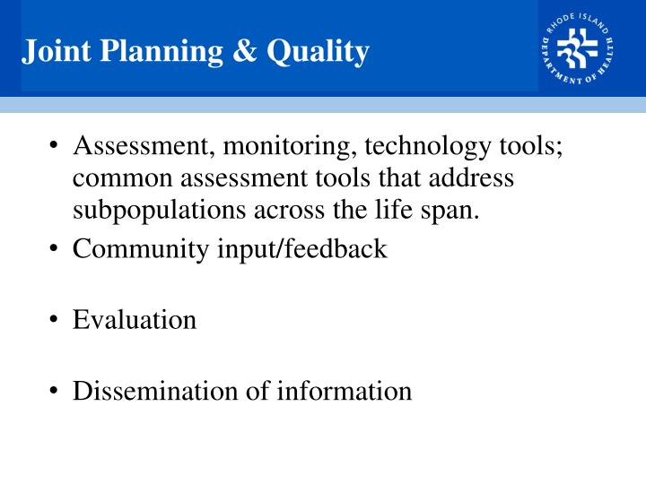 Joint Planning & Quality