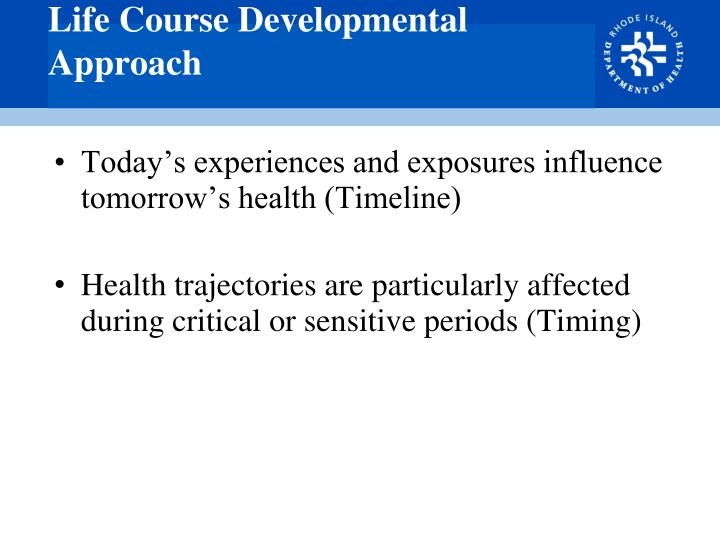 Life Course Developmental Approach