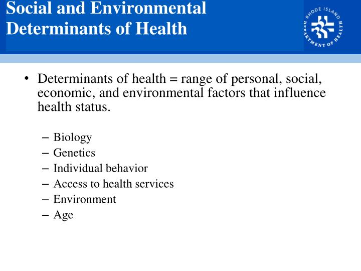 Social and Environmental Determinants of Health