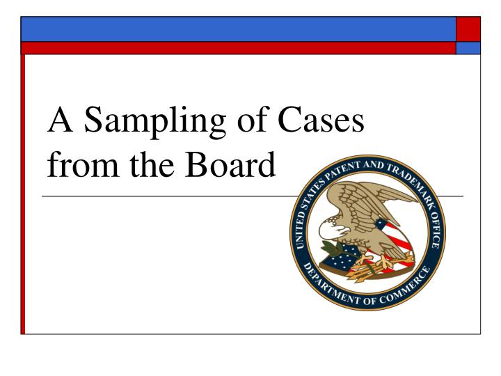 A Sampling of Cases