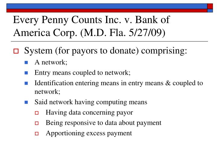 Every Penny Counts Inc. v. Bank of America Corp. (M.D. Fla. 5/27/09)