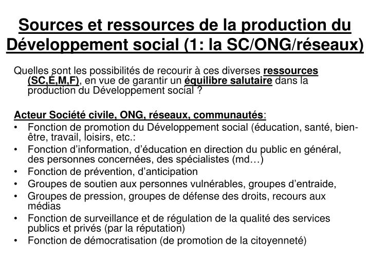 Sources et ressources de la production du Développement social (1: la SC/ONG/réseaux)