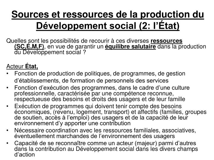 Sources et ressources de la production du Développement social (2: l'État)